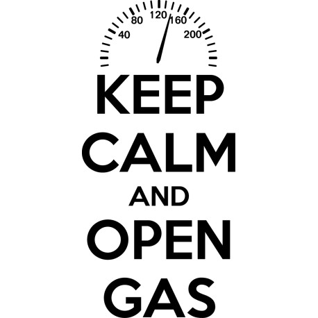 Vinilo frase Keep calm and open gas