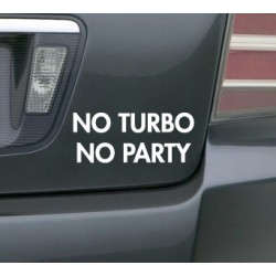 Pegatina No turbo, no party