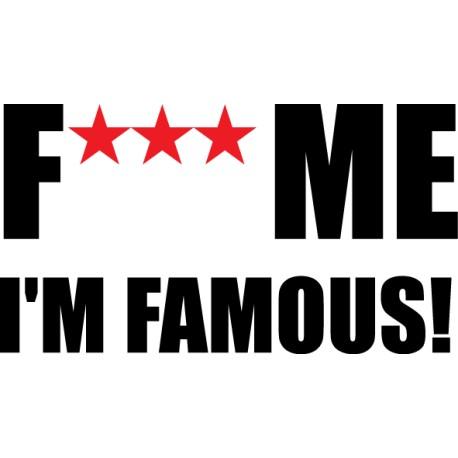 Pegatina Fuck Me, I'm Famous