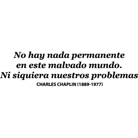 Vinilo frase Chaplin problemas