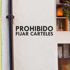 Vinilo prohibido fijar carteles