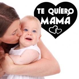 Vinilo te quiero Mamá