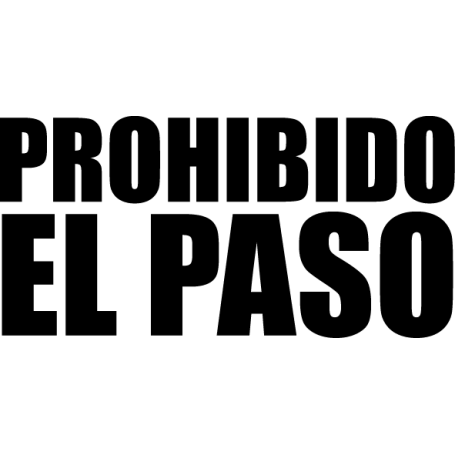 Vinilo señalización Prohibido el Paso